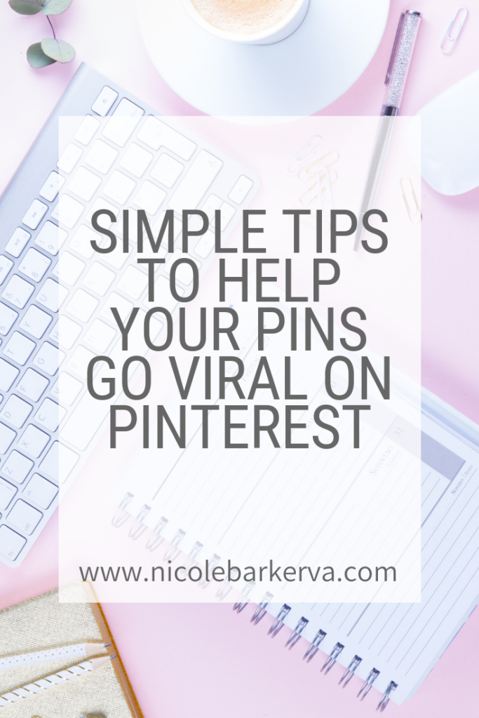 tips to help your pins go viral