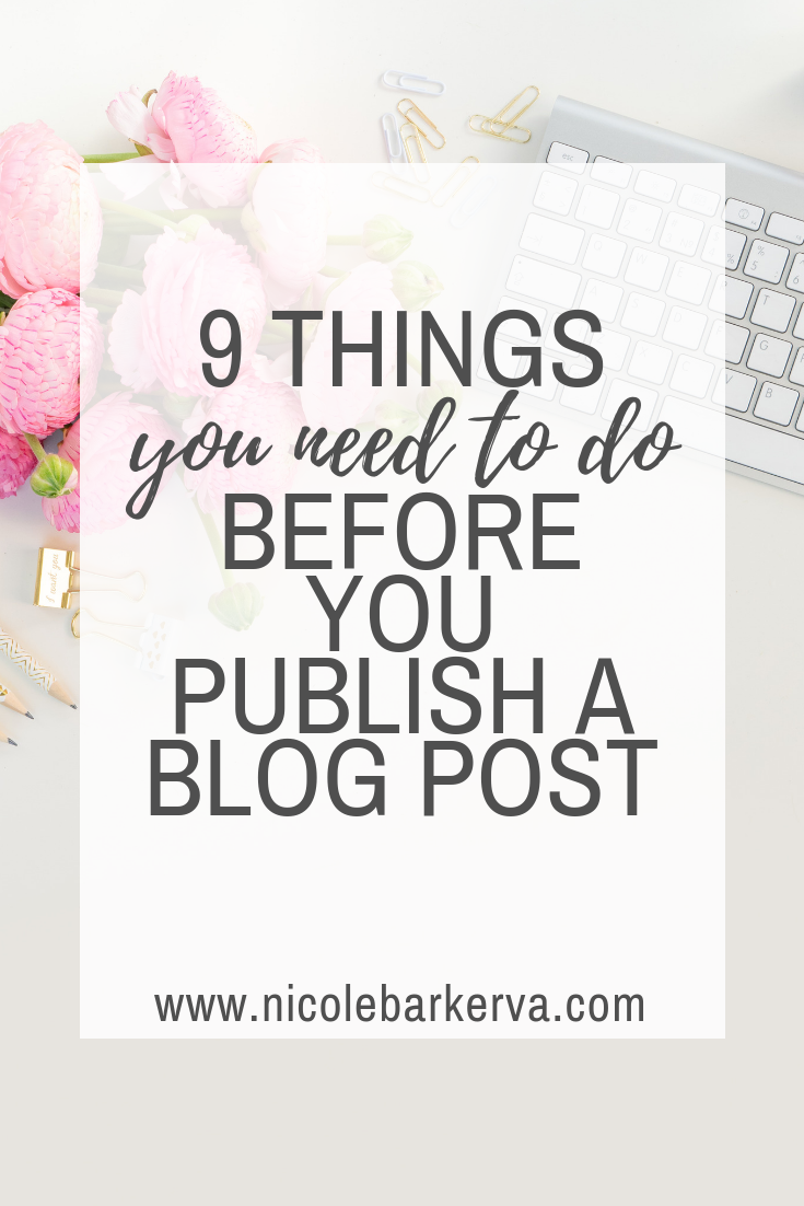 9 Things You Should Do To Every Blog Post Before You Hit Publish